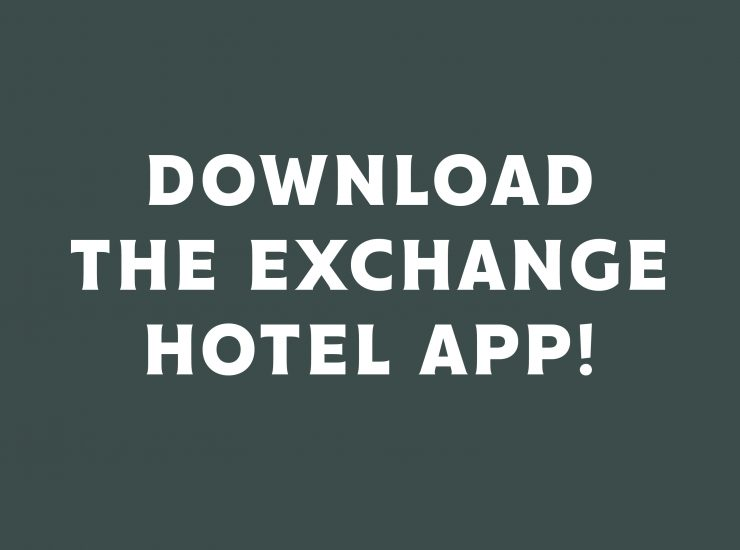 The Exchange Hotel App is available now!